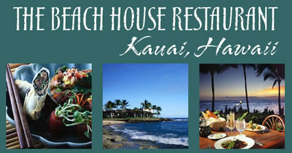 The Beach House Restaurant, Kauai
